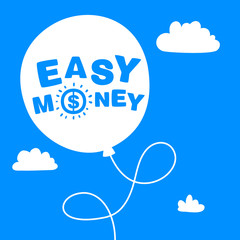 balloon with the words easy money