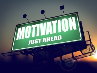Motivation - Billboard on the Sunrise Background.