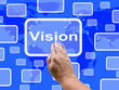 Vision Touch Screen Shows Concept Strategy Or Idea