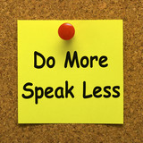 Do More Speak Less Note Means Be Productive And Constructive