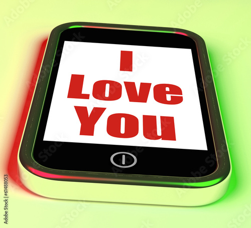 I Love You On Phone Shows Adore Romance