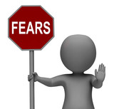 Fears Stop Sign Shows Stopping Afraid Scared Nervous