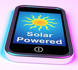 Solar Powered On Phone Shows Alternative Energy And Sunlight