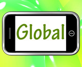 Global Smartphone Shows Worldwide Or Across The Globe