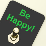 Be Happy Switch Shows Happiness Or Enjoyment