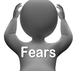 Fears Character Means Worries Anxieties And Concerns