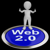 Web 2.0 Button Means Internet Version Or Platform
