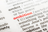 Ambition Word Definition In Dictionary Close Up