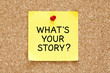 Whats Your Story Sticky Note