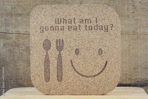 "wood texture write ""what am i gonna eat today"" concept"
