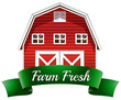 A farm fresh label with a red wooden house