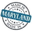 made in Maryland blue round grunge isolated stamp