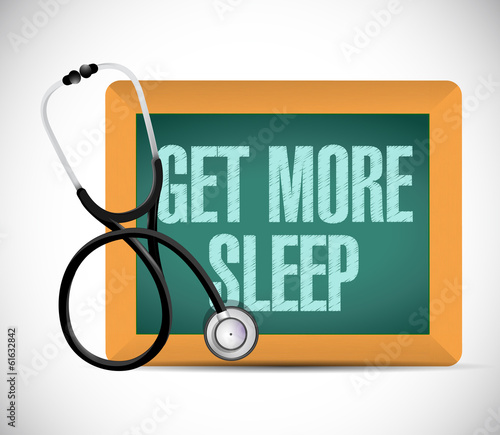 get more sleep sign on a blackboard. illustration