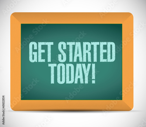 get started today sign on a blackboard.