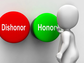 Dishonor Honor Buttons Shows Integrity And Morals