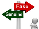 Fake Genuine Signpost Means  Authentic or Faked Product