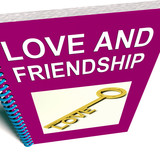 Love and Friendship Book Represents Keys and Advice for Friends
