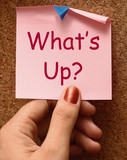 What's Up Note Means What Is Going On