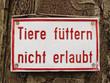 Tiere füttern nicht erlaubt