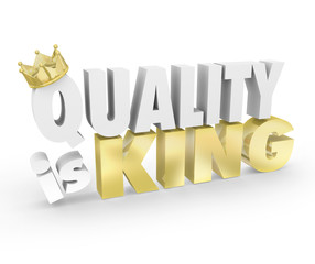 Quality is King Words Top Value Priority Best Product