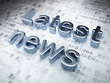 Leinwandbild Motiv News concept: Silver Latest News on digital background