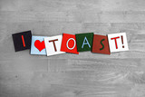 I Love Toast, sign series for bread, cooking and food.