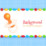 Abstract children's background with pacifier. Vector design