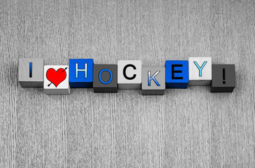 I Love Hockey, sign series for ice hockey and sports.
