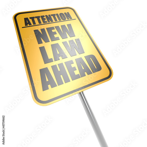 New law ahead road sign