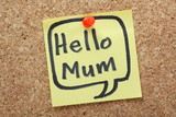 Hello Mum Speech Bubble on a yellow sticky note