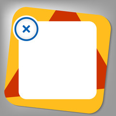 red and yellow box for any text with ban sign