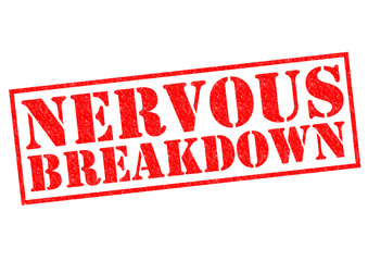 NERVOUS BREAKDOWN