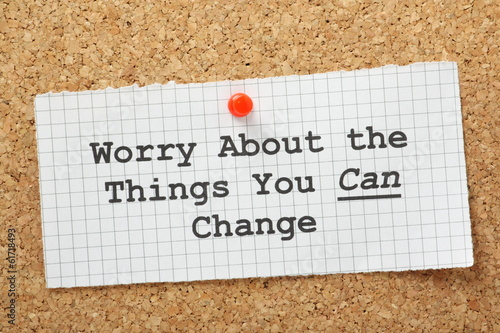 Worry about the things you can change concept for stress