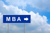 MBA or Master of Business Administration on blue road sign poster