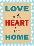 Love is heart of our home