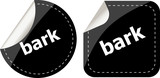 bark word on black stickers button set, business label