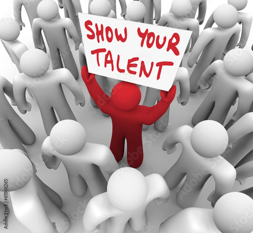 Show Your Talent Person Holding Sign Display Skills Abilities