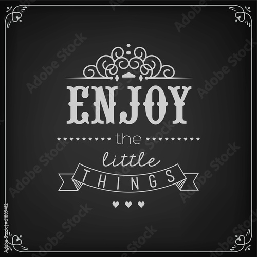 Enjoy The Little Things Background On Blackboard