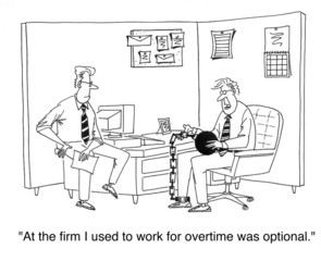 At my last firm overtime was optional