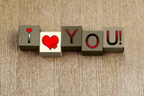 I Love You, sign series for relationships, romance and Valentine