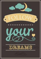 Inspirational slogan poster