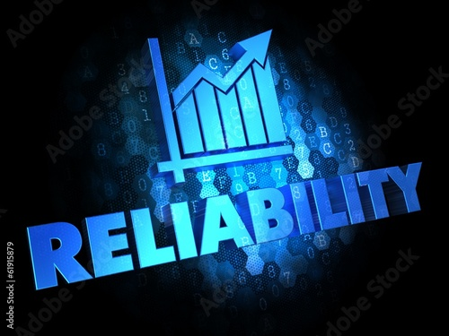 Reliability Concept on Dark Digital Background.