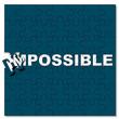 Постер, плакат: impossible possible