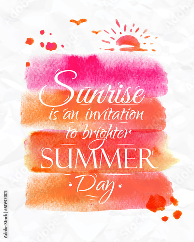 Watercolor poster in pink and orange tones lettering sunrise is