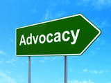 Law concept: Advocacy on road sign background