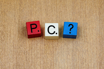 P.C. sign for political correctness and business ethics issues.