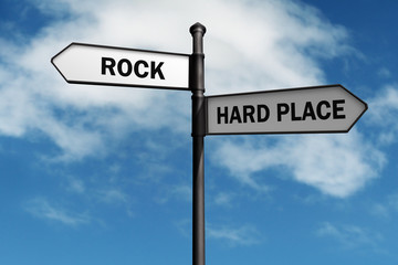 Stuck between a rock and a hard place