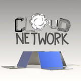 design word hand drawn CLOUD NETWORK and 3d laptop as concept