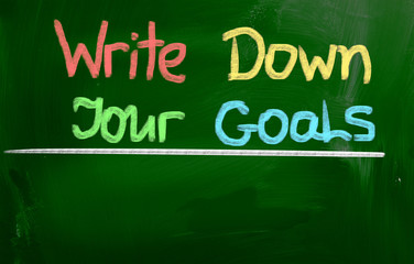 Write Down Your Goals Concept