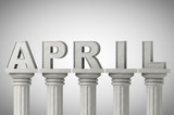 April month sign on a classic columns